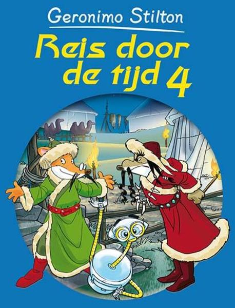 Reis door de tijd - Geronimo Stilton (ISBN 9789085921912)
