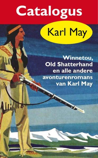 Karl May catalogus gratis - Karl May (ISBN 9789000315161)