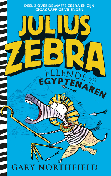 Julius Zebra - 3 Ellende met de Egyptenaren - Gary Northfield (ISBN 9789024577002)